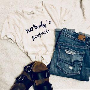 J. Crew Nobody's Perfect T-shirt